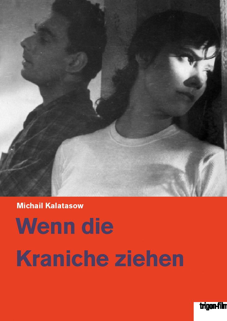 Wenn die Kraniche ziehen – trigon-film.org