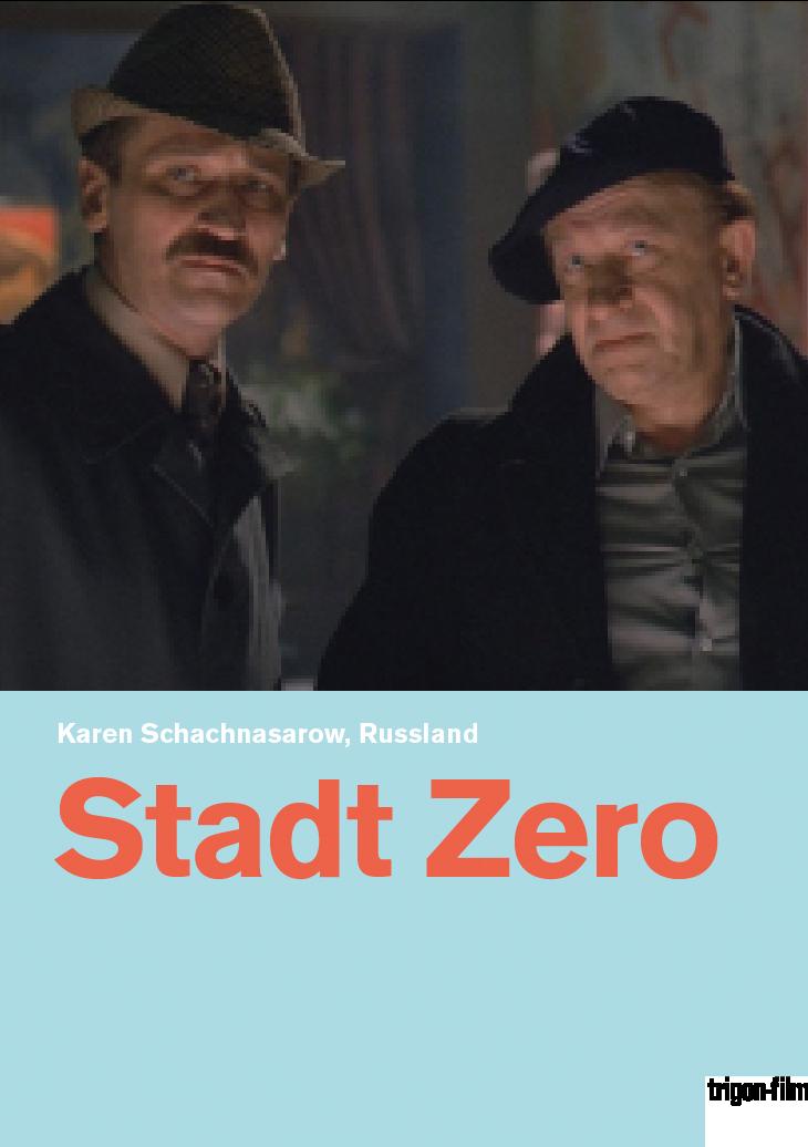 Gorod Zero – trigon-film.org