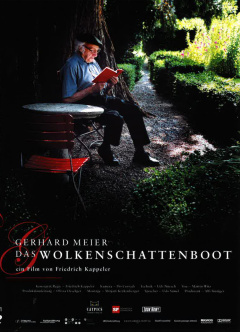 Gerhard Meier - Das Wolkenschattenboot (DVD Edition Look Now)