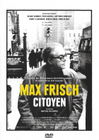 Max Frisch. Citoyen DVD Edition Look Now