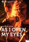 As I Open My Eyes Filmplakate One Sheet