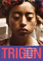 TRIGON 71 - Ixcanul/Corn Island/Body Magazin
