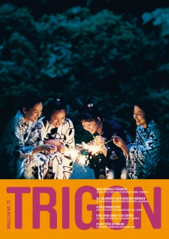 TRIGON 72 - Our Little Sister/El abrazo de la serpiente/Le challat de Tunis/As I Open My Eyes (Magazin)