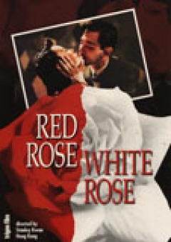 Red Rose, White Rose -Hong meigui bai meigui flyer
