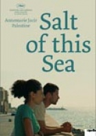 Salt Of This Sea - Milh hadha al-bahr