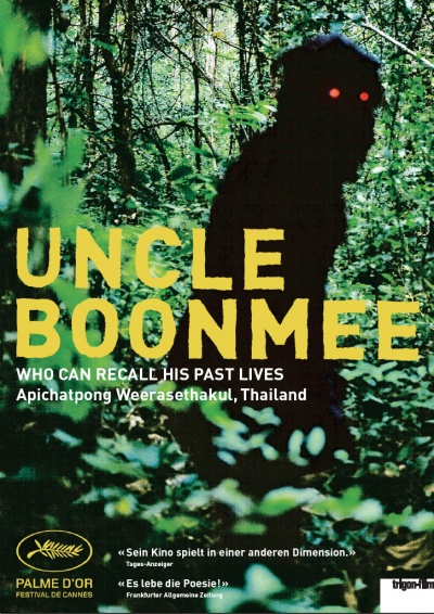 Uncle Boonmee Who Can Recall His Past Lives flyer