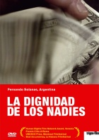 The Dignity of the Nobodies - La dignidad de los nadies DVD