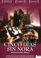 Five Days Without Nora - Cinco días sin Nora Posters A1