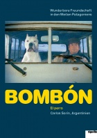 Bombón - the dog Posters A2