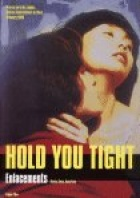 Hold you Tight - Yue kuai le, yue duo luo