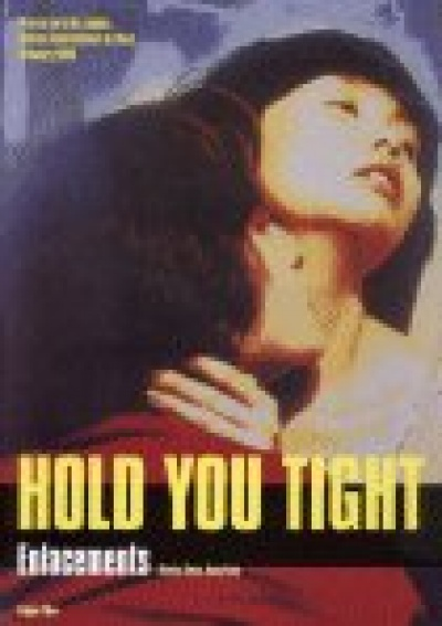 Hold you Tight - Yue kuai le, yue duo luo flyer