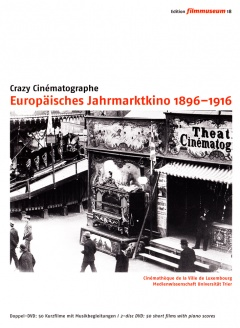 Crazy Cinématographe. European Cinema of Attractions 1896 1916 DVD Edition Filmmuseum