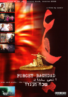 Forget Baghdad DVD Edition Look Now